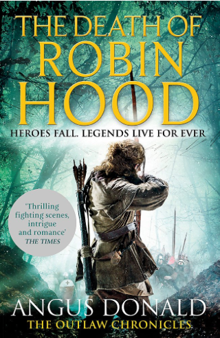 The Death of Robin Hood - Angus Donald