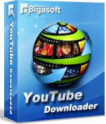 Bigasoft YouTube Downloader - Tải video từ youtube