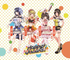 『D4DJ』Happy Around!(ハッピーアラウンド!)