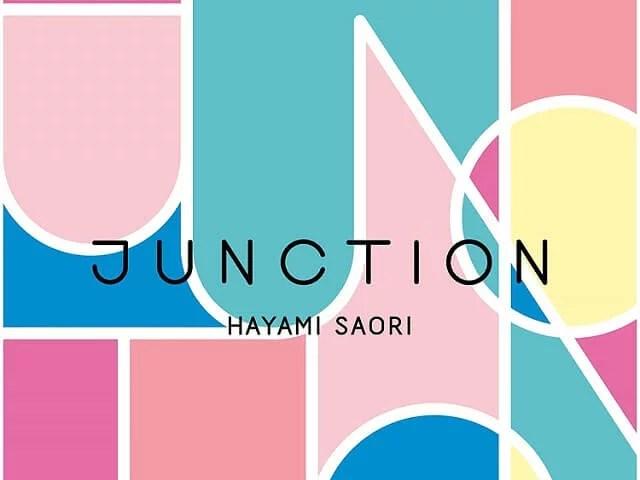 JUNCTION - 早見沙織