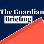 The Guardian morning briefing