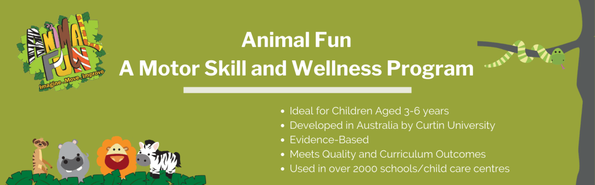 Animal Fun - A Motor Skill and Wellness Program
