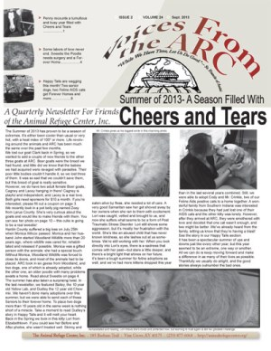 Check out ALL the great news in our latest newsletter, only 99 cents! Since we are a non-profit organization, your donation offsets our printing costs, and the rest of the money goes to the homeless animals we invest so much time and love in! Thank you for your support! [Code here]