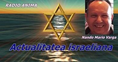 """Radio Anima: Ascultă noua ediție a emisiunii """"Actualitatea israeliană"""" din 19.09.2021 / Audiție plăcută!"""