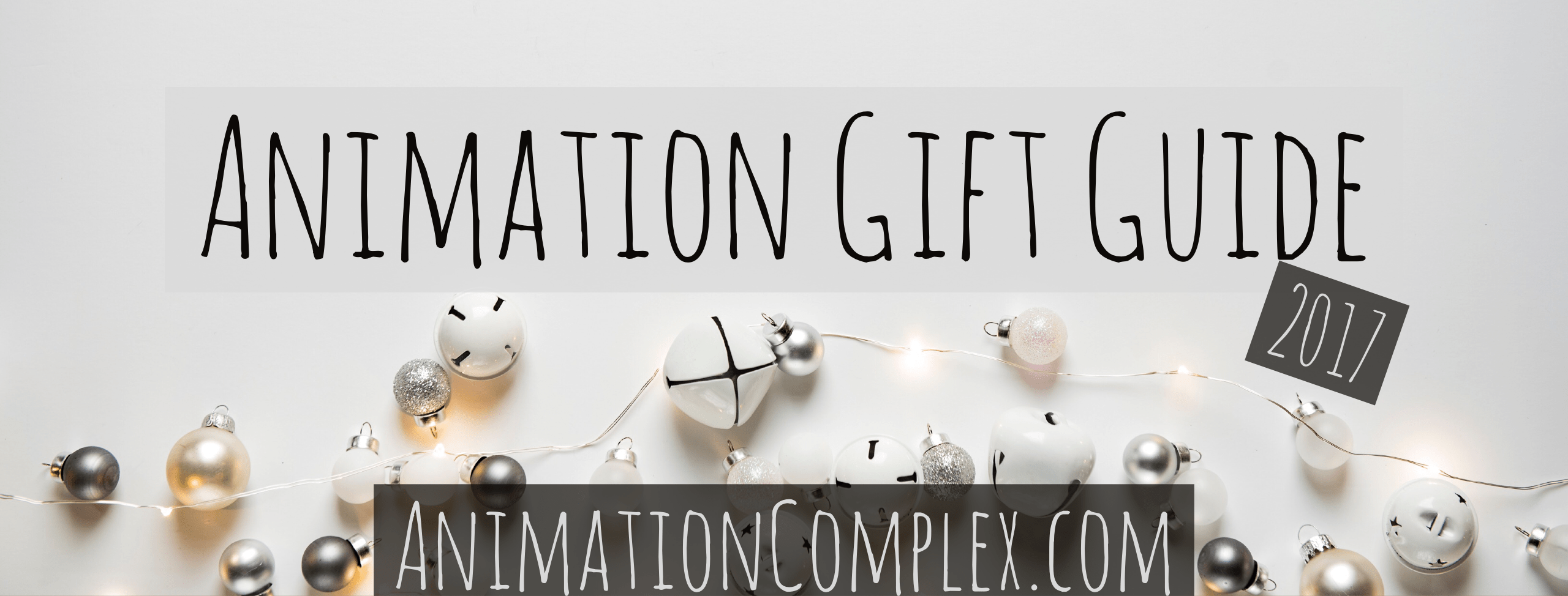 2017 Animation Gift Guide