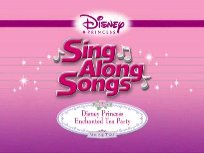 Disney Princess Sing Along Songs: Enchanted Tea Party (2005)