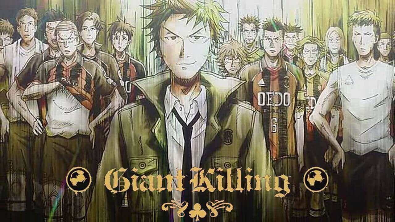 Giant Killing BD Subtitle Indonesia Batch