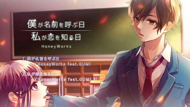 Boku ga Namae o Yobu hi [ 僕が名前を呼ぶ日] Honeywork Feat Gumi