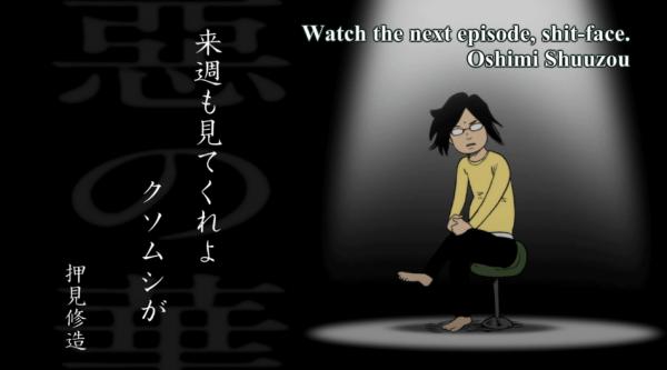 A perfect encapsulation of Oshimi's attitude.