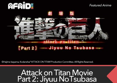 Featured Anime Screening: Attack on Titan Movie 2