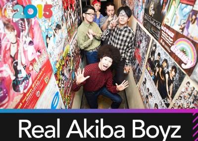 Special Guest: REAL AKIBA BOYZ