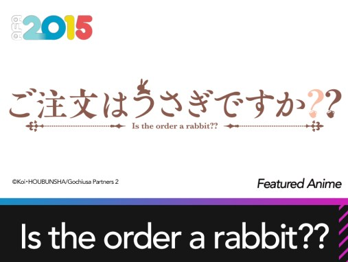 Featured Anime: Is the order a rabbit??