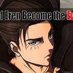 How did eren become evil