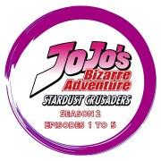 Stardust Crusaders - Season 2 - Episodes 1 to 5