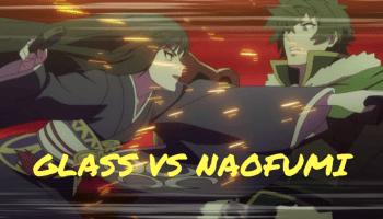 Naofumi Vs Glasss   The Rising Of The Shield Hero