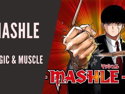 Mashle Magic and Muscles