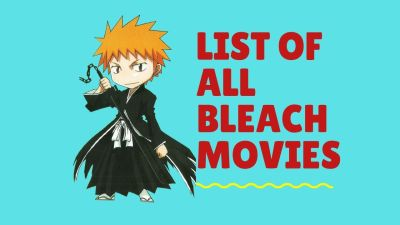 List Of All Bleach Movies