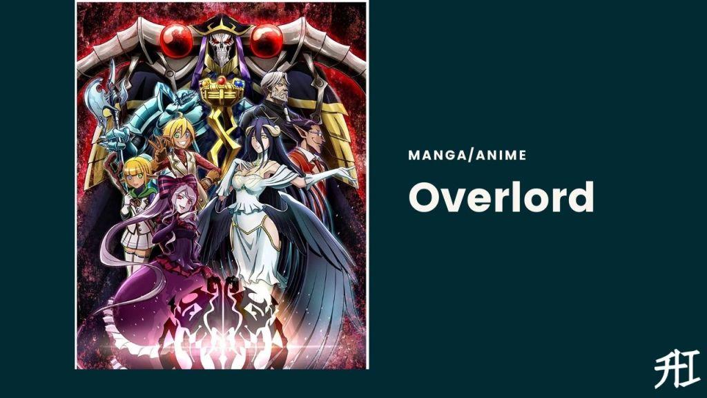 Overlord - Top 20 Anime/Manga Similar To That Time I Got Reincarnated As A Slime