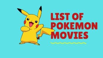 List Of All Pokémon Movies
