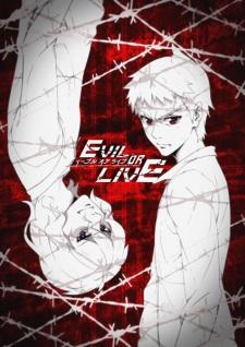 Evil or Live 10