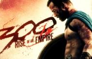 Assista ao novo trailer de 300-A Ascensão do Império!
