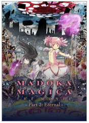 Puella Magi Madoka Magica the Movie Eternal