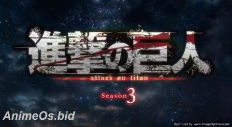 Attack On Titan Season 3 - الحلقة 3