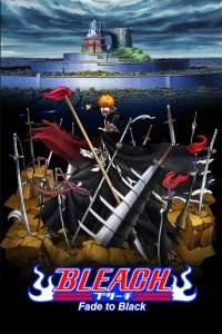 Bleach Movie 3: Fade to Black – Kimi no Na wo Yobu