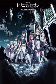 Trinity Seven Movie: Eternity Library and Alchemic Girl