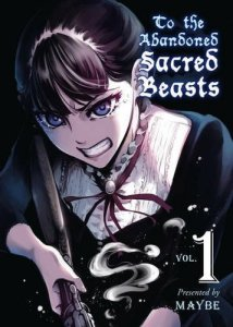 To the Abandoned Sacred Beasts vol 1 cover