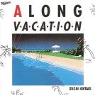 alongvacation