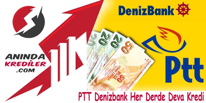PTT Denizbank Her Derde Deva Kredi