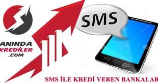 sms kredi veren bankalar