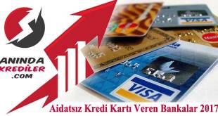 Aidatsız Kredi Kartı Veren Bankalar 2017