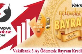 Vakıfbank Bayram Kredisi