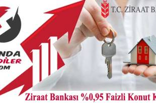 Ziraat Bankası %0,95 Faizli Konut Kredisi 2018