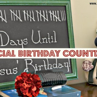 A Special Christmas Birthday Countdown
