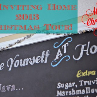 An Inviting Home Christmas Tour 2013