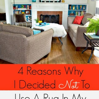 4 Reasons Why I Decided NOT To Use A Rug In My Living Room