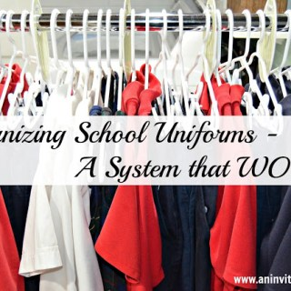 Organizing School Uniforms – A System that Works!