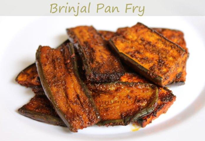 Vazhuthanga Varuthathu - Brinjal Pan Fry