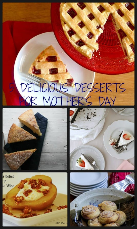5 Delicious Desserts for Mother's Day/anitalianinmykitchen.com