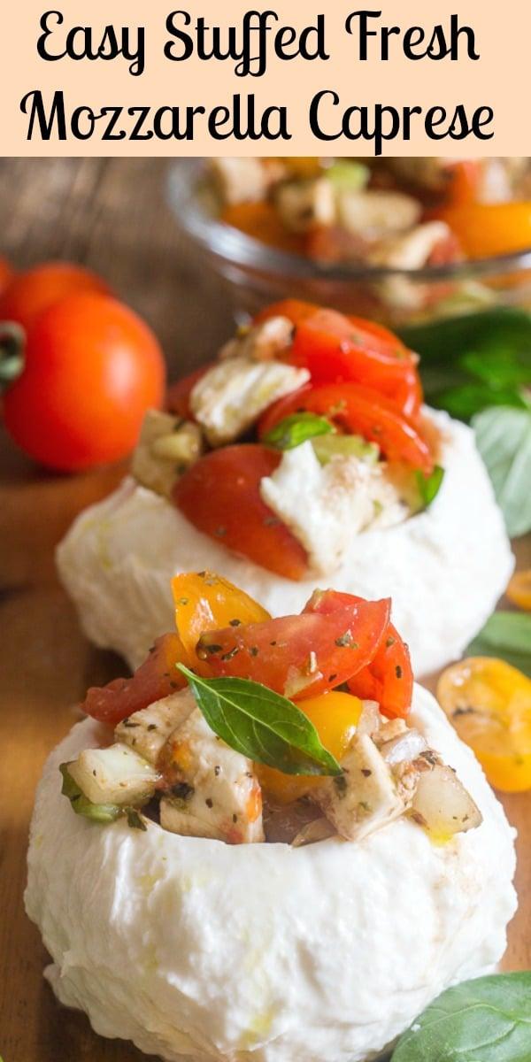 Easy Stuffed Fresh Mozzarella Caprese, the perfect Summer Appetizer idea. A fresh healthy vegetarian, gluten free Salad Recipe.  #tomatoes #salad #summerrecipe #vegetarian #glutenfree #caprese #mozzarella #salad