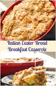 Italian Easter Bread Breakfast Casserole, a fast and easy Delicious French Toast type Breakfast Casserole, Cinnamon and Brown Sugar make it Perfect!