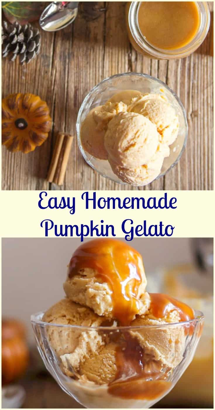 Easy Homemade Pumpkin Gelato, a creamy ice cream recipe, made with pumpkin puree, the perfect Thanksgiving dessert.  #ice cream #pumpkin #gelato #thanksgiving #dessert #frozen #no bake