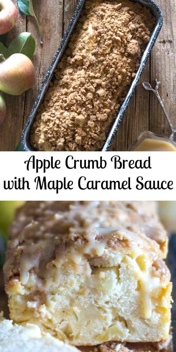 A delicious moist Apple Crumb Bread, perfect anytime. Snack, Dessert or even Breakfast. Serve plain or with a drizzle of Homemade Maple Caramel Sauce. #applebread #appleloaf #caramelsauce #breakfast #dessert #fallrecipe