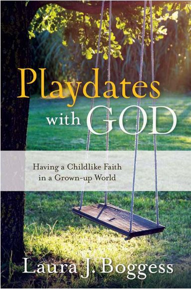 laura_boggess_playdates_with_god