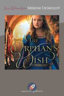 If you're looking for a great YA book, don't miss Melanie Dickerson's latest release, #TheOrphansWish #amreading