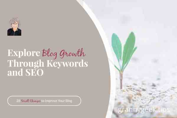 Explore the ways that SEO can help you experience positive blog growth. Anyone can learn and understand the basics of SEO (search engine optimization). #blogger #SEO #explore #write28days #wordtracker