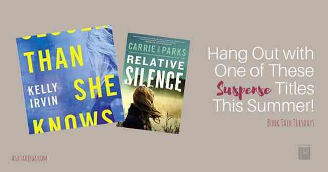 If you love suspense books that inspire, you'll love these two summer releases. #amreading #bookrelease #summerreading #inspiraitonal #netgalley